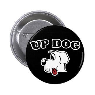 Up Dog 6 Cm Round Badge