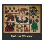 Up North - Cabin Fever Poster