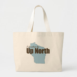 Up North - Wisconsin Large Tote Bag
