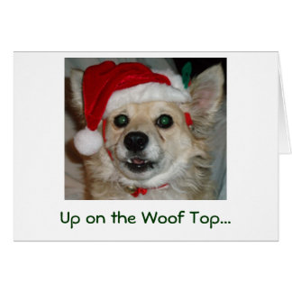 Up on the Woof Top... Greeting Cards