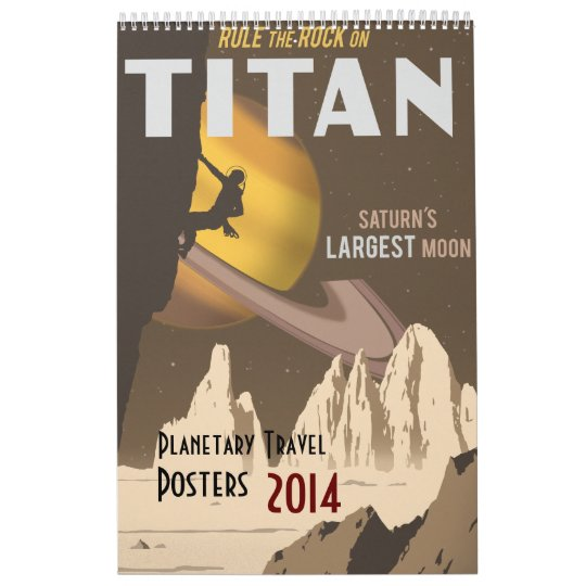 Updated 2014 Space travel posters Wall Calendar