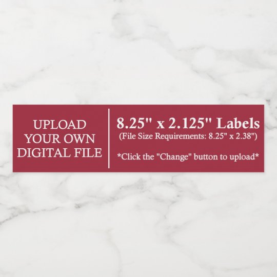 "Upload Your Own Water Bottle Labels | 8.25""x2.125"""