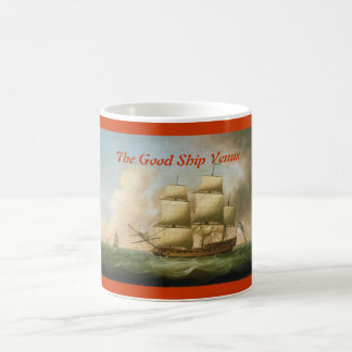 Upon The Good Ship Venus....... Coffee Mug