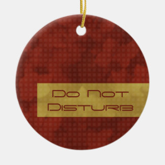 Urban Chic Do Not Disturb Ornament