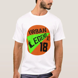 Urban Legend 18th Birthday Gifts T-Shirt