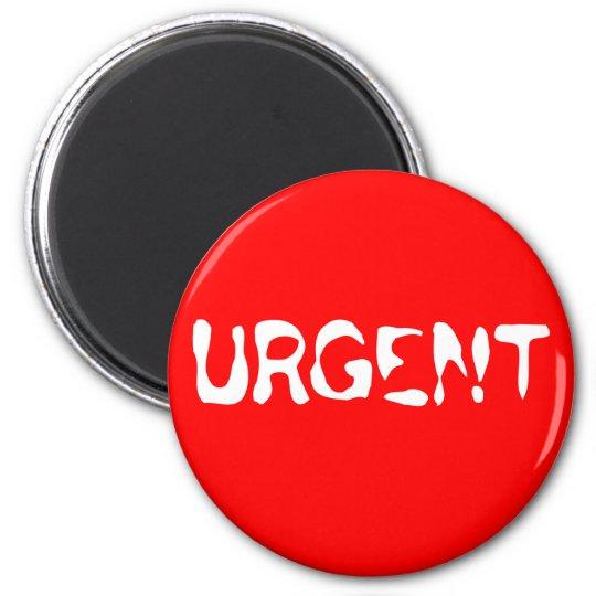 URGENT 6 CM ROUND MAGNET