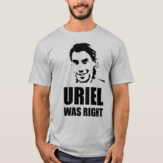 Uriel was Right T-Shirt