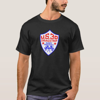 us 30 dragstrip T-Shirt
