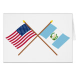 US and Guatemala Crossed Flags Greeting Cards