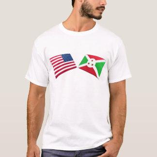 US & Burundi Flags T-Shirt