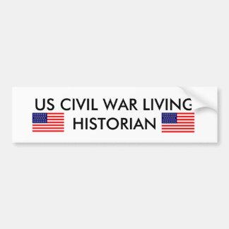 US Civil War Living Historian Bumper Sticker