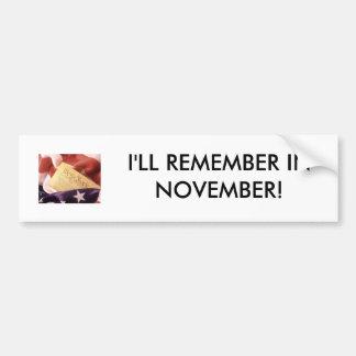 US Constitution Flag, I'LL REMEMBER IN NOVEMBER! Bumper Sticker