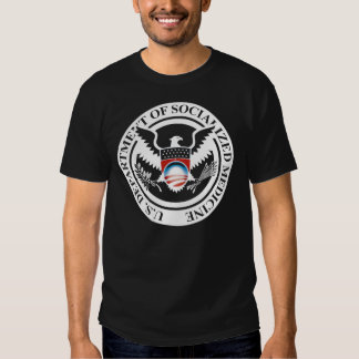US Department of Socialized Medicine T Shirt