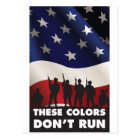US Flag and Military - These Colours Don't Run Postcard