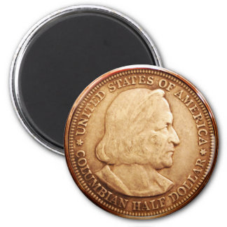 US Half Dollar 1892 Columbian Expo 6 Cm Round Magnet