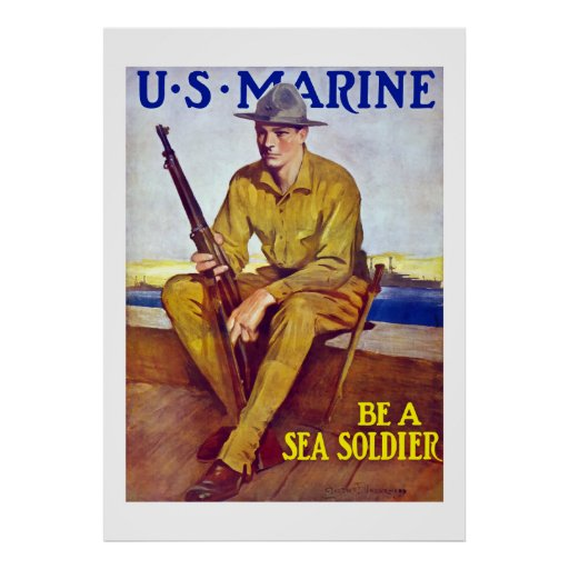 US Marine - Be A Sea Soldier Posters