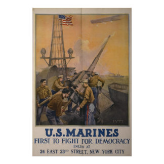 US Marines - First to Fight for Democracy Poster