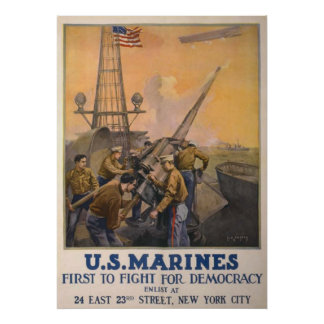 US Marines-First To Fight For Democracy Poster