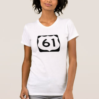 US Route 61 Sign Tshirts