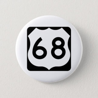 US Route 68 Sign 6 Cm Round Badge
