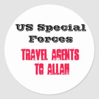 US Special Forces: Travel Agents to Allah Round Stickers