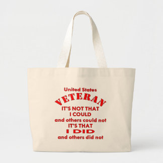 US Veteran I Did Because Others Did Not Jumbo Tote Bag