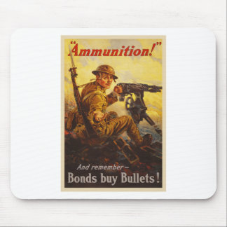 US War Bonds Ammunition WWI Propaganda Mouse Pad