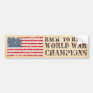 USA, Back to Back World War Champions Bumper Sticker