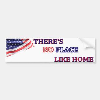 USA BUMPER STICKER - There's No Place Like Home Car Bumper Sticker