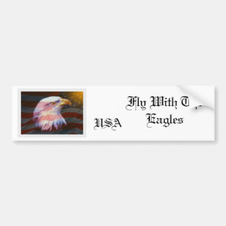USA  / Fly With The Eagles Bumper Sticker
