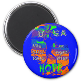 USA Hillary Hope We Are Stronger 6 Cm Round Magnet