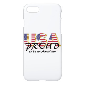 USA Proud to be an American Patriotic iPhone 7 Case