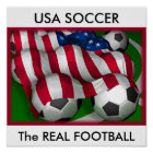 USA SOCCER, The REAL FOOTBALL Poster