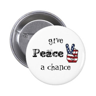 usapeace, give, Peace, a chance Pinback Button