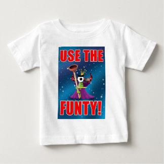 USE THE FUNTY! BABY T-Shirt