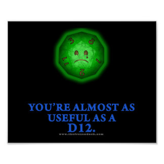 Useful As a D12 Posters