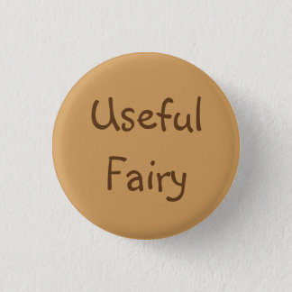 Useful Fairy 3 Cm Round Badge