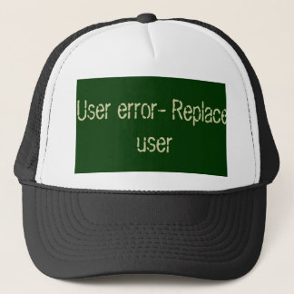 User error code trucker hat
