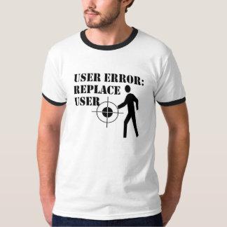 User Error T-Shirt