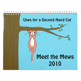 Uses for a Second Hand Cat (Meet the Mews) Calendars