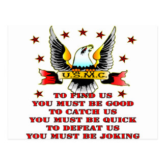 USMC Find Us Catch Us Defeat Us You Must Be Joking Postcard