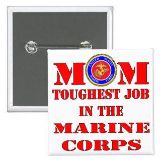 USMC Marine Mom Toughest Job In The Marine Corps 15 Cm Square Badge