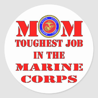 USMC Marine Mom Toughest Job In The Marine Corps Stickers