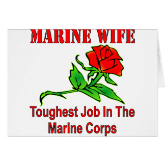USMC Marine Wife Toughest Job In The Marine Corps Card