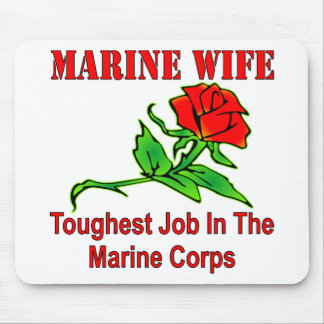 USMC Marine Wife Toughest Job In The Marine Corps Mouse Pad