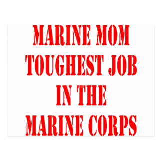 USMC MOM Toughest Job In The Marine Corps Postcard