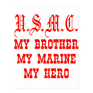 USMC My Brother My Marine My Hero Postcard