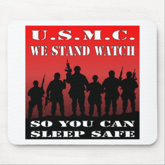 USMC We Stand Watch So You Can Sleep Safe Mouse Pad