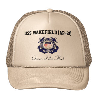 "USS WAKEFIELD (AP-21) ""Queen of the Fleet"" Trucker Cap"