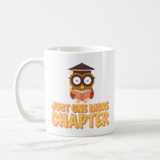 ust One More Chapter Wise Owl Reading A Book Coffee Mug